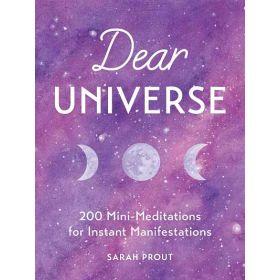 Dear Universe: 200 Mini-Meditations for Instant Manifestations (Hardcover)