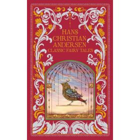 Hans Christian Andersen: Classic Fairy Tales, Barnes & Noble Leatherbound Classics (Hardcover)