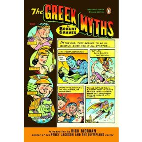 The Greek Myths, Penguin Classics Deluxe Edition (Paperback)