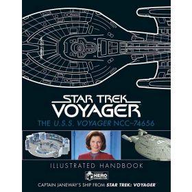 Star Trek: The U.S.S. Voyager NCC-74656, Illustrated Handbook: Captain Janeway's Ship from Star Trek: Voyager (Hardcover)