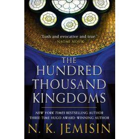 The Hundred Thousand Kingdoms: The Inheritance Trilogy, Book 1 (Paperback)