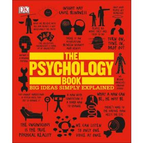 The Psychology Book: Big Ideas Simply Explained (Hardcover)