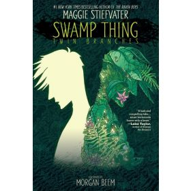 Swamp Thing: Twin Branches (Paperback)