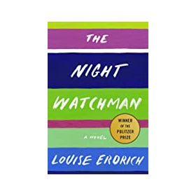 The Night Watchman: A Novel (Paperback)