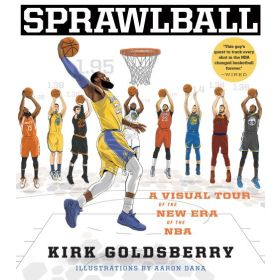 Sprawlball: A Visual Tour of the New Era of the NBA (Hardcover)