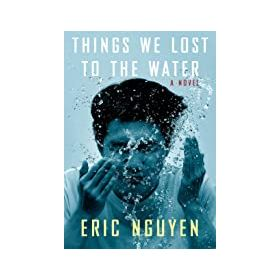 Things We Lost to the Water: A Novel (Hardcover)