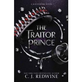 The Traitor Prince: Ravenspire, Book 3 (Paperback)