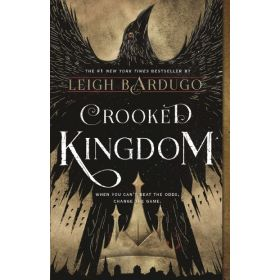 Crooked Kingdom: Six of Crows, Book 2 (Paperback)