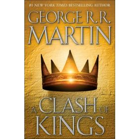 A Clash of Kings: A Song of Ice and Fire, Book 2 (Hardcover)