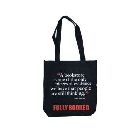 """Fully Booked Quote Bag (Black): """"A bookstore is one of the only pieces (...)"""""""
