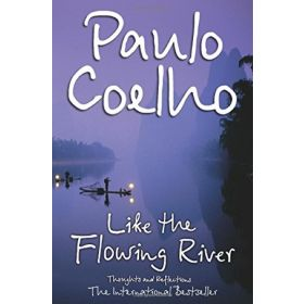 Like the Flowing River: Thoughts and Reflections (Paperback)