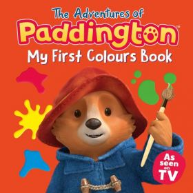 The Adventures of Paddington: My First Colours (Board Book)