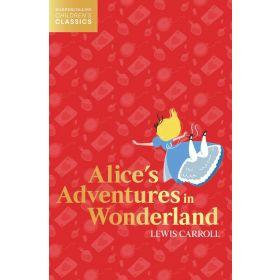 Alice's Adventures in Wonderland, HarperCollins Children's Classics (Paperback)