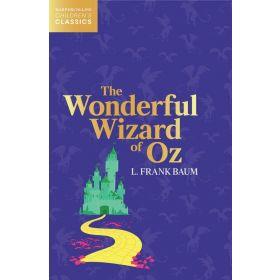 The Wonderful Wizard of Oz, HarperCollins Children's Classics (Paperback)