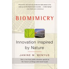 Biomimicry: Innovation Inspired By Nature (Paperback)