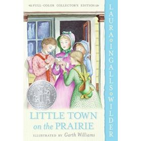 Little Town on the Prairie: Full Color Edition (Paperback)