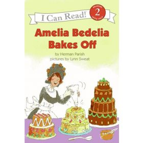 I Can Read!: Amelia Bedelia Bakes Off, Level 2 (Paperback)