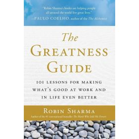 The Greatness Guide: 101 Lessons for Making What's Good at Work and in Life Even Better (Paperback)