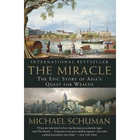 The Miracle: The Epic Story of Asia's Quest for Wealth (Paperback)