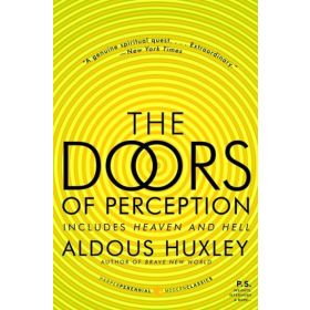The Doors of Perception and Heaven and Hell (Paperback)