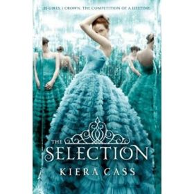 The Selection: Book 1 (Hardcover)