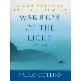 Warrior of the Light: A Manual (Mass Market)