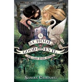 The Last Ever After: The School for Good and Evil, Book 3 (Hardcover)