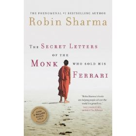 The Secret Letters of the Monk Who Sold His Ferrari (Paperback)
