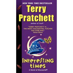 Interesting Times: A Novel of Discworld, Book 17 (Mass Market)