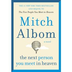 The Next Person You Meet in Heaven (Paperback)