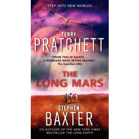 The Long Mars: Long Earth, Book 3 (Mass Market)