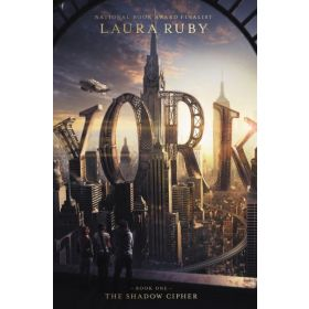 York: The Shadow Cipher (Hardcover)