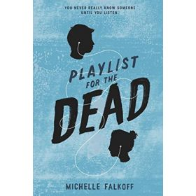 Playlist for the Dead (Paperback)