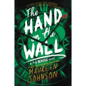 The Hand on the Wall: Truly Devious, Book 3 (Paperback)