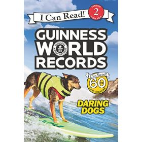 Guinness World Records: Daring Dogs, I Can Read Level 2 (Paperback)