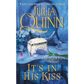 It's In His Kiss: Bridgertons Book 7 (Mass Market)