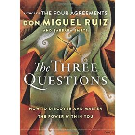 Three Questions: How to Discover and Master the Power Within You (Hardcover)