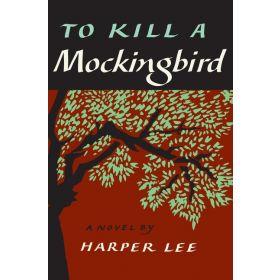 To Kill a Mockingbird (Hardcover)