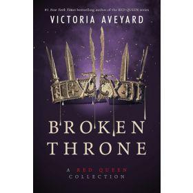 Broken Throne: A Red Queen Collection (Hardcover)