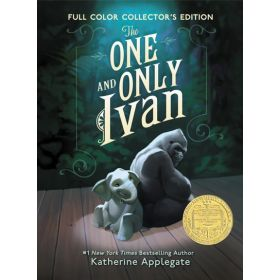 The One and Only Ivan, Full-Color Collector's Edition (Hardcover)