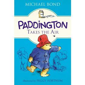 Paddington Takes the Air (Paperback)
