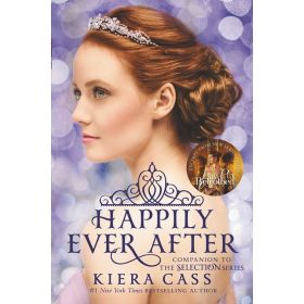Happily Ever After: Companion to the Selection Series (Paperback)