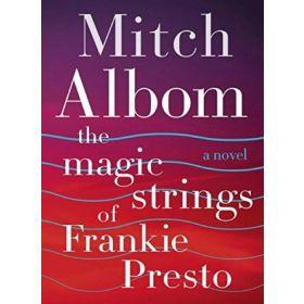 The Magic Strings of Frankie Presto: A Novel, Export Edition (Mass Market)