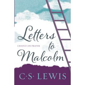 Letters to Malcolm, Chiefly on Prayer (Paperback)