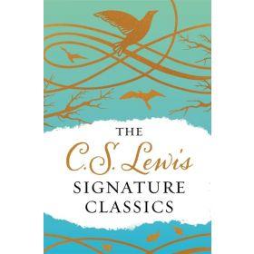 The C. S. Lewis Signature Classics, Gift Edition (Hardcover)