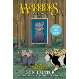Warriors: Graystripe's Adventure: The Lost Warrior, Warrior's Refuge, Warrior's Return (Paperback)