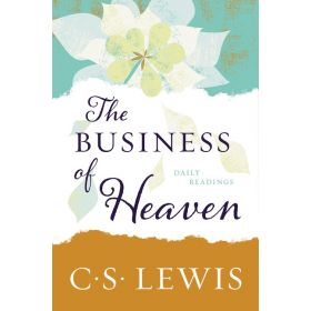 The Business of Heaven: Daily Readings (Paperback)