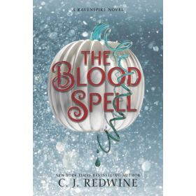 The Blood Spell: Ravenspire, Book 4 (Paperback)