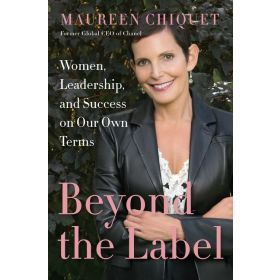 Beyond the Label: Women, Leadership, and Success on Our Own Terms (Hardcover)