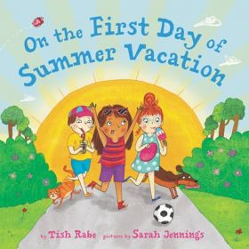 On the First Day of Summer Vacation (Hardcover)